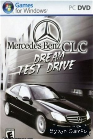 Mercedes-Benz CLC Dream Test Drive