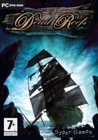 Dead Reefs / Мёртвые рифы