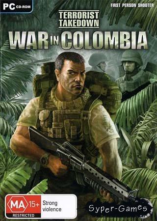 Terrorist Takedown War in Colombia (Колумбия)