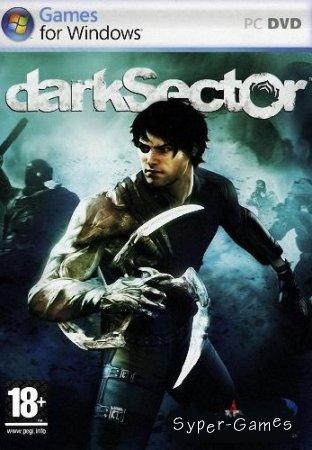 Dark Sector (Темный сектор)