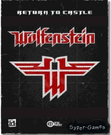 Антология Return to Castle Wolfenstein