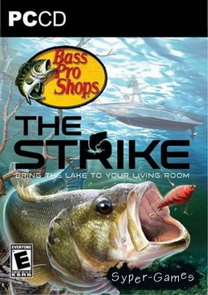 Bass Pro Shops. The Strike