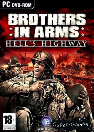 Brothers in Arms: Hell's Highway (2008/ENG/Repack)