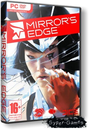 Mirror's Edge [v.1.0.1.0] (2009/RUS/RePack 4 Gb)