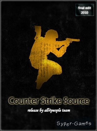 Counter Strike Source final edit (2010)