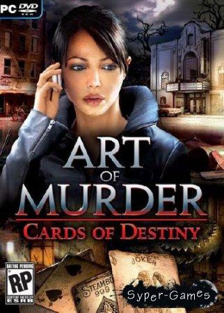 Art of Murder: Cards of Destiny (ENG/2010)
