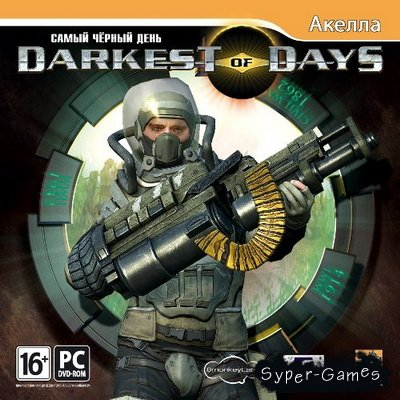 Darkest of Days / Самый чёрный день (2010/RUS)