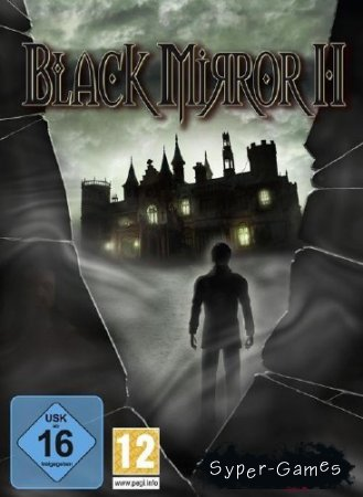 Black Mirror Dilogy / Черное Зеркало Дилогия (2004-2010/ RUS/ Repack by R.G.R3Pack)
