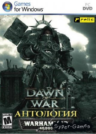 Warhammer 40.000: Dawn of War. Антология (2004-2008/Repack)
