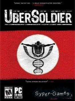 Дилогия UberSoldier/Восточный Фронт (2005-2008/RUS/Repack)