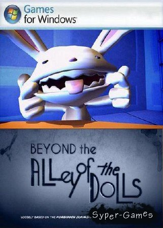 Sam & Max: Season 3 - Episode 4: Beyond the Alley of the Dolls (2010/ENG/400Mb)