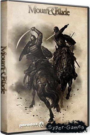 Mount And Blade: Огнём и мечом. GOLD Edition (2010/RU)