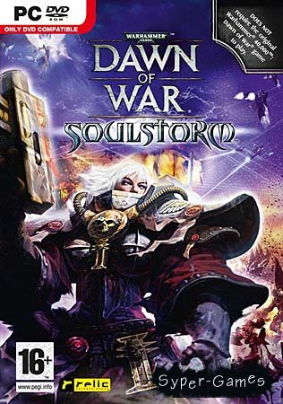 Warhammer 40.000: Dawn of War - Soulstorm (RU Озвучка/RePack)