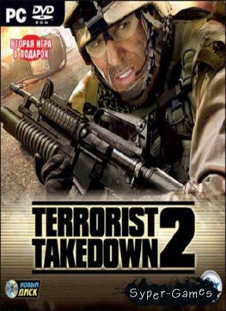 Terrorist Takedown 2 (2008/RUS/Full) Новый Диск