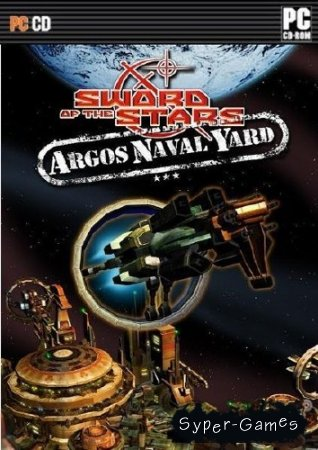 Sword of the Stars: Argos Naval Yard (2009/ENG/RUS)