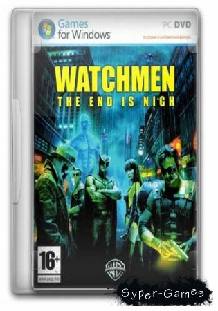 Дилогия Watchmen: The End Is Nigh (2009/Rus/RePack)