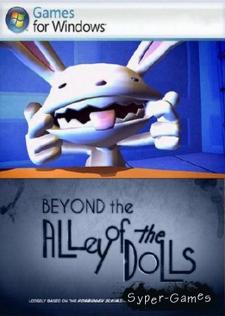 Sam & Max: Season 3 - Episode 4: Beyond the Alley of the Dolls (2010/PC/ENG)