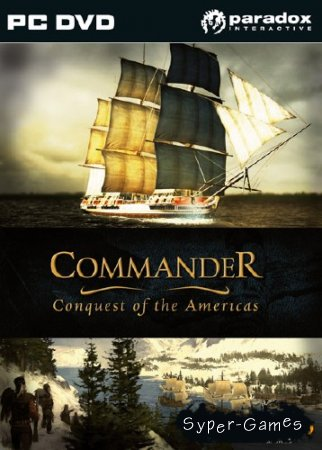 Commander: Conquest of the Americas (2010/ENG/DEMO)
