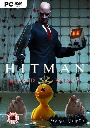 Hitman: BM / Hitman: Кровавые деньги (PC/Full RePack/РУ озвучка)