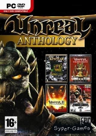 Антология Unreal and Unreal Tournament 6in1 (1998-2007/RUS/ENG/RePack)