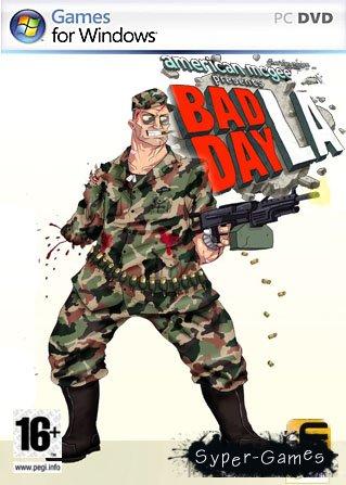 Bad Day L.A. (Полностью РУсская версия)