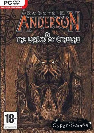Robert D. Anderson and the Legacy of Cthulhu (RU озвучка)