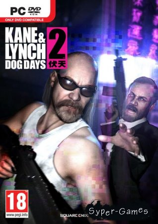 Kane & Lynch 2: Dog Days (2010/ND/RUS/RePack by Martin)