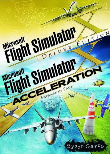 Microsoft Flight Simulator X + Acceleration (2007/RUS/RePack by R.G.Packers)