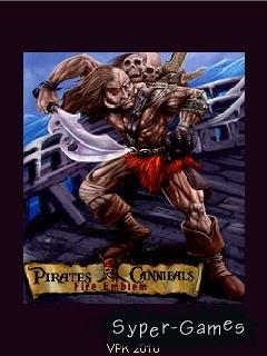 Fire Emblem: Pirates vs Cannibals / Эмблема Огня: Пираты против Каннибалов (JAVA RuS)