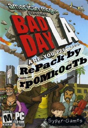 Bad Day L.A. (2006/PC/RePack by rp0Mk0cTb/948Mb)