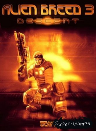 Alien Breed 3: Descent (Repack by Bav/2010/RUS/ENG)