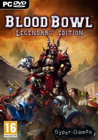 Blood Bowl: Legendary Edition (2010/MULTi5/ENG)