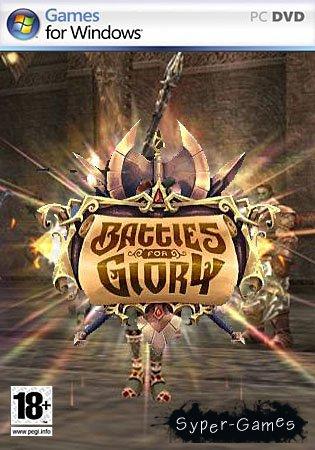 Battles for Glory 2 / Битва за славу 2 (UPDATE 11.10) RUS