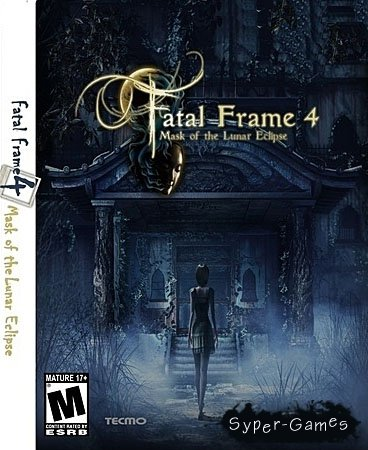 Fatal Frame IV: Mask of the Lunar Eclipse (PC/2010)
