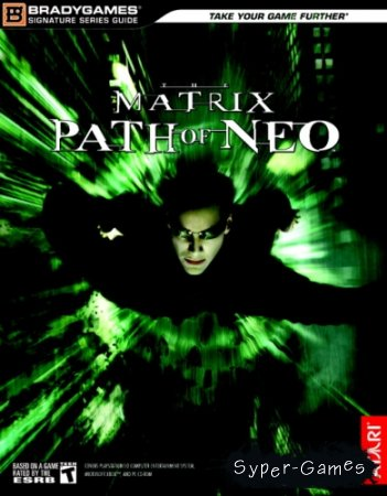 The Matrix - Path Of Neo (2005/ENG/RUS/Repack от R.G. Catalyst)