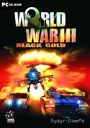 World War III: Black Gold / Черное золото (PC/L/RUS)