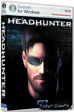 Headhunter / Охотник за головами (PC/2001-2011)