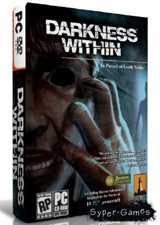 Darkness Within: Сумрак внутри (2007/RUS/PC/Lossless/RePack от R.G. NoLimits-Team GameS)