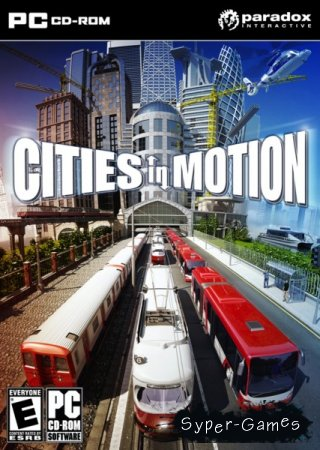 Cities in Motion (2011/ENG/Beta)