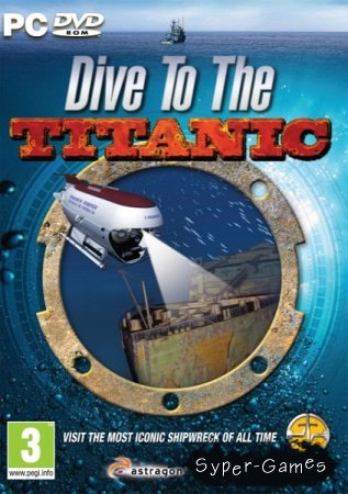 Dive To The Titanic (2010/ENG)