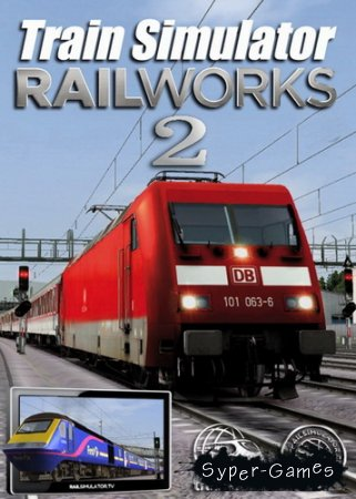 RailWorks 2: Train Simulator (2010/RUS/RePack)