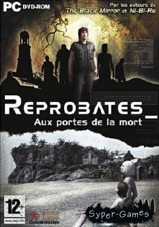 Reprobates. Next Life (2007/RUS/RePack by ZLoU_OXPaHHuK)