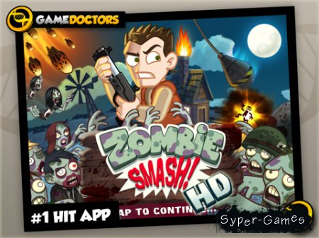 ZombieSmash HD v.2.0.1[iPad]