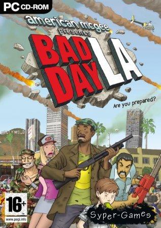 Bad Day L.A. - полная русская версия