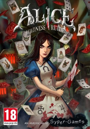 Дилогия Alice: Madness Returns (2011/Multi6/ENG) + American McGee's Alice HD