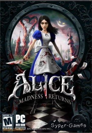 No_Dvd для Alice: Madness Returns [2011, En] by SKIDROW