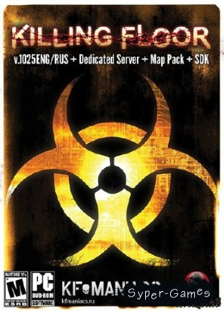 Killing floor v.1025 + Dedicated Server + Map Pack + SDK (2011/Eng/Rus/PC)