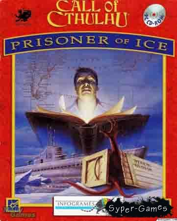 Call of Cthulhu: Prisoner of Ice / Зов Ктулху: Узник льда
