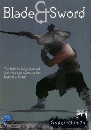 Blade and Sword (2003/PC/RePack/RUS)