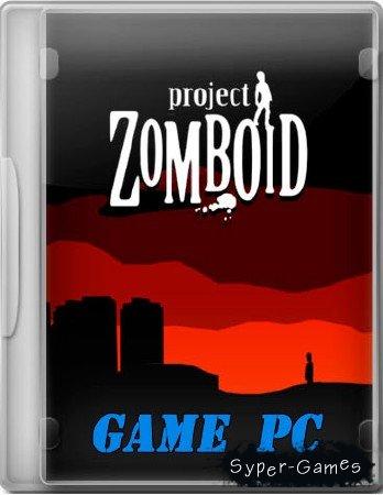 / Проект Зомбоид (2011) PC